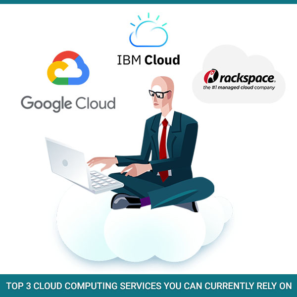 Cloud Computing Services you can currently rely on
