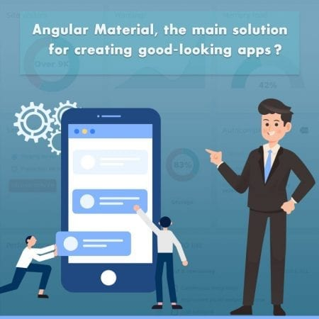 Angular Material, The Main Solution For Creating Good-Looking Apps?