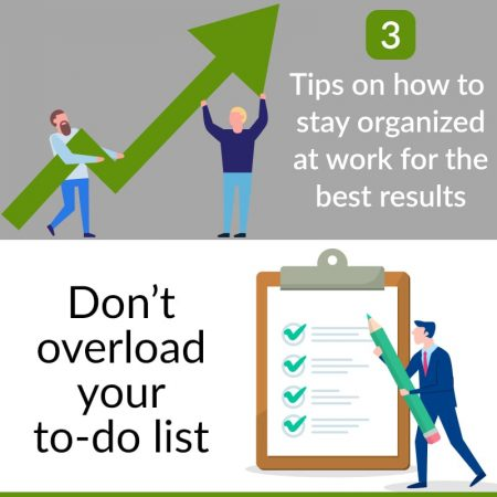 3 Tips On How To Stay Organized At Work For The Best Results